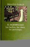 el modernismo. los hechos, las ideas, los personajes(libro f