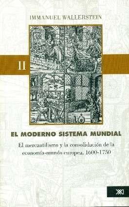 el moderno sistema mundial - 4 tomos, wallerstein, siglo xxi