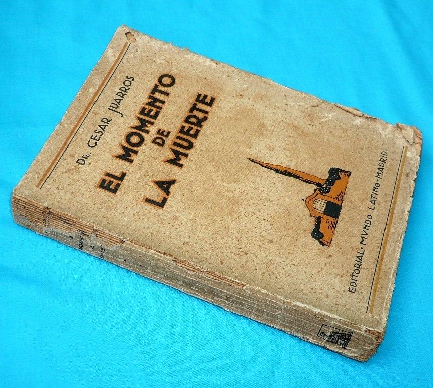 el momento de la muerte césar juarros 1924 mundo latino