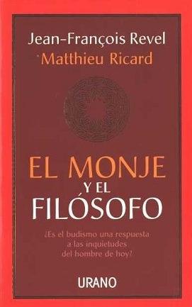 el monje y el filosofo - matthieu ricard