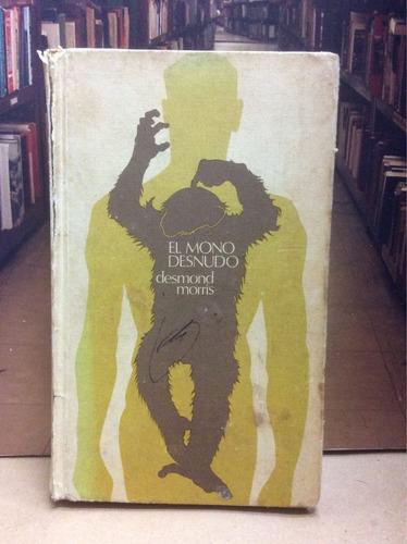 el mono desnudo. desmond harris. psicología