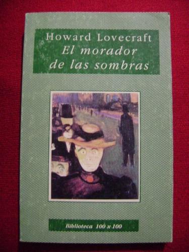 el morador de las sombras, h. p. lovecraft