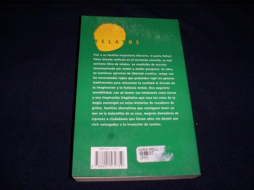 el muchacho amarillo (relatos) / rafael pérez estrada
