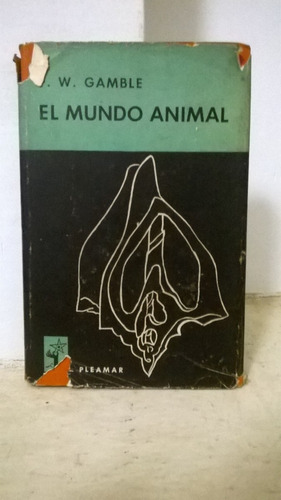 el mundo animal (f.w.gamble)