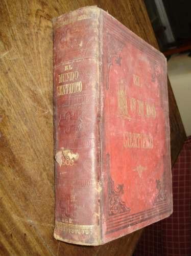 el mundo cientifico revista semanal año v volumen 5 1903