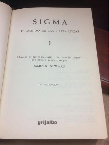 el mundo de la matemáticas - james r. newman. sigma. tomo 1