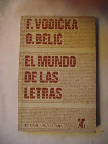 el mundo de las letras de f. vodocka- o. belic envío gratis+