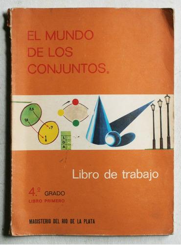 el mundo de los conjuntos (libro de trabajo) / ed magisterio