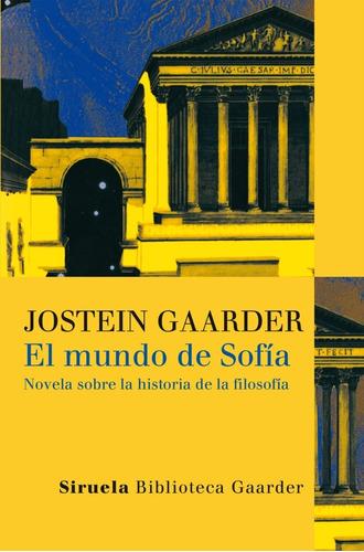 el mundo de sofia - jostein gaarder - siruela - libro nuevo