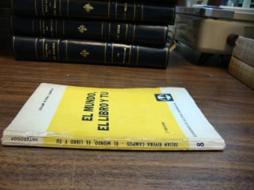 el mundo, el libro y tú. organización de bibliotecas. rivera