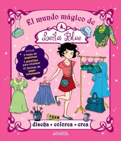 el mundo mágico de leila blue(libro infantil y juvenil)