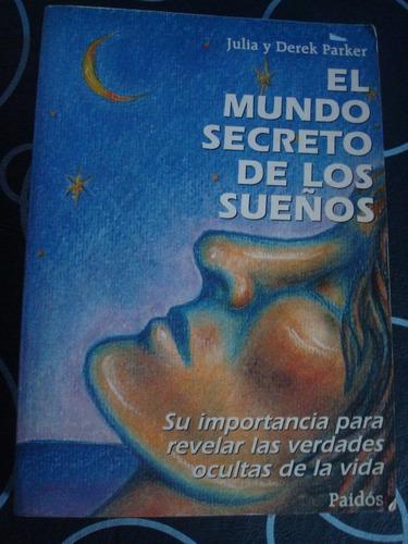 el mundo secreto de los sueños - julia y derek parker