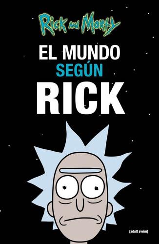 el mundo según rick - rick and morty cartoon network - nuevo