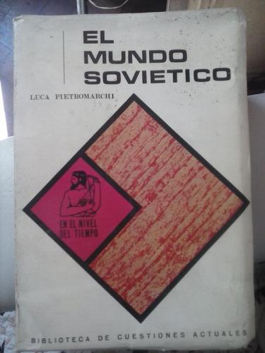 el mundo sovietico. luca pietromarchi