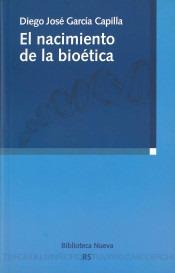 el nacimiento de la bioética(libro ética y legislación)