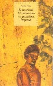 el nacimiento del cristianismo y el gnosticismo(libro filoso