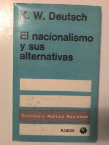el nacionalismo y sus alternativas