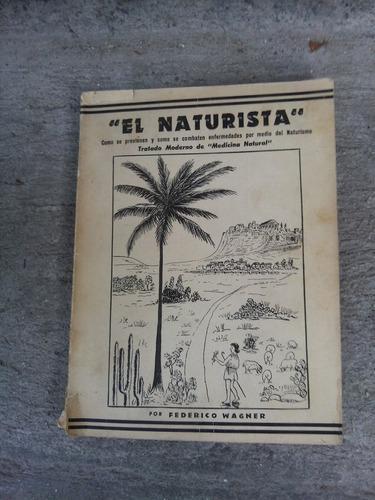 el naturista  federico wagner