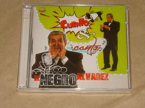 el negro alvarez cuento & canto cd nuevo / kktus