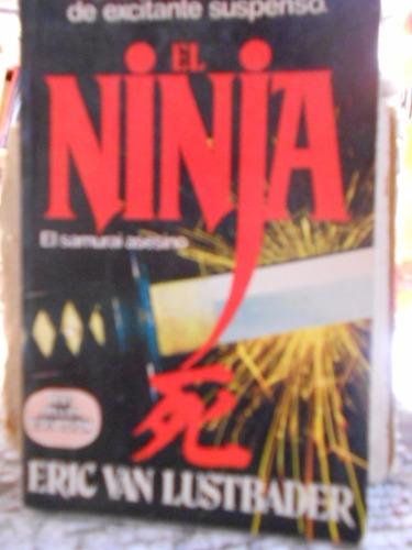 el ninja el samurai asesino. eric van lustbader