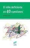 el niño deficiente en 40 cuestiones(libro )