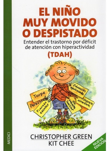 el niño muy movido o despistado: (tdah)(libro hiperactividad