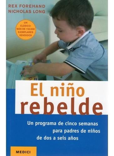 el niño rebelde(libro comportamiento)