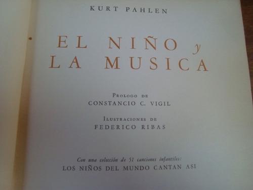 el niño y la musica por kurt pahlen