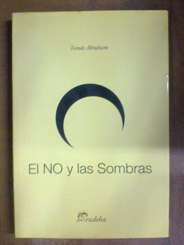 el no y las sombras-tomas abraham-deudela