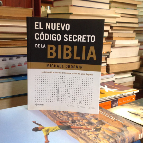 el nuevo código de la biblia. michael drosnin. ed. planeta.