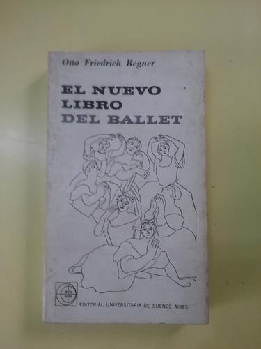 el nuevo libro del ballet otto friedrich regner