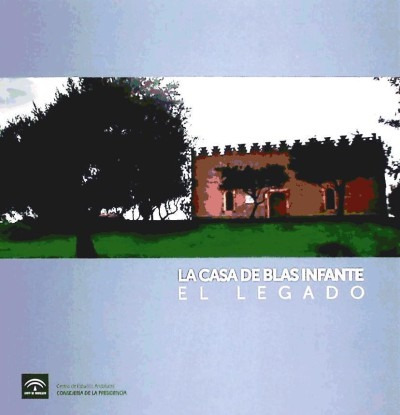 el nuevo museo de andalucía : la casa de blas infante(libro