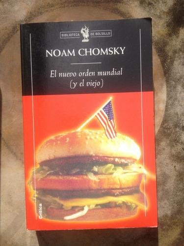 el nuevo orden mundial (y el viejo). noam chomsky.