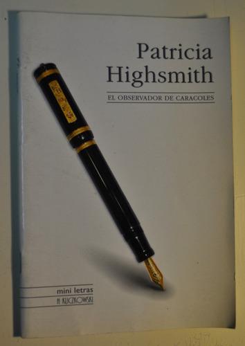 el observador de caracoles por patricia highsmith.
