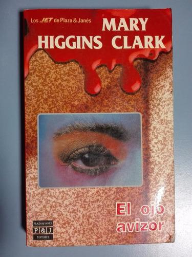 el ojo avizor - mary higgins clark-  zona norte