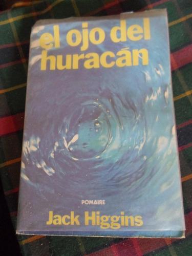 el ojo del huracan - jack higgins