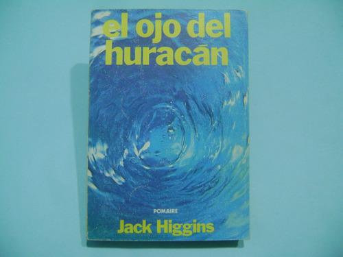 el ojo del huracan / jack higgins