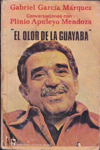 el olor de la guayaba conversaciones gabriel garcia marquez
