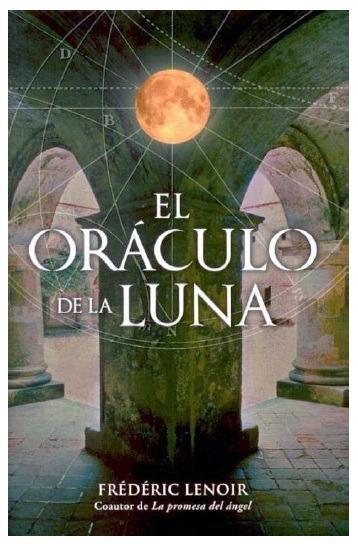 el oraculo de la luna de frederic lenoir