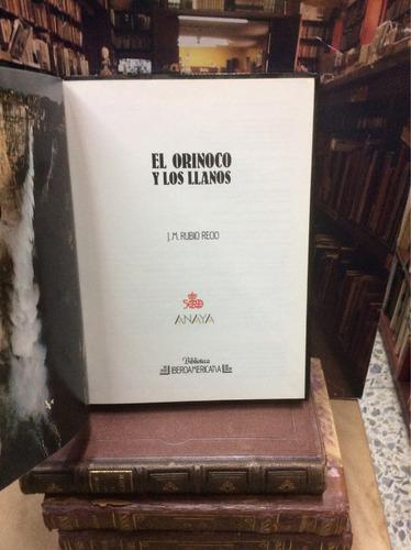 el orinoco y los llanos - j.m rubio recio - colombia.