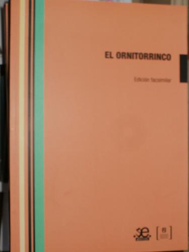 el ornitorrinco - edición facsimilar - biblioteca nacional
