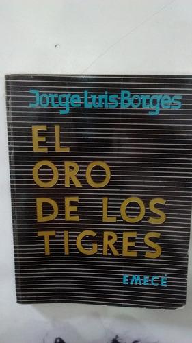 el oro de los tigres