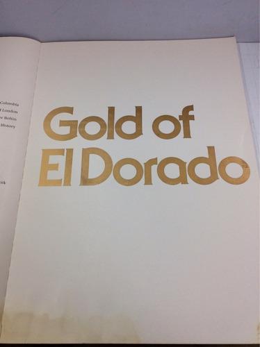 el oro del dorado: la herencia de colombia, en inglés