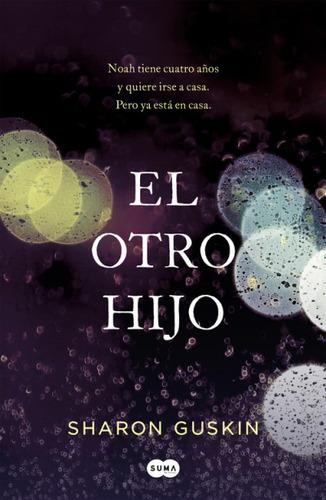 el otro hijo(libro novela y narrativa extranjera)