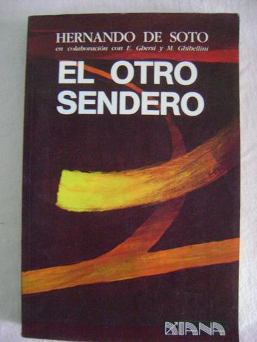 el otro sendero (1987) - hernando de soto