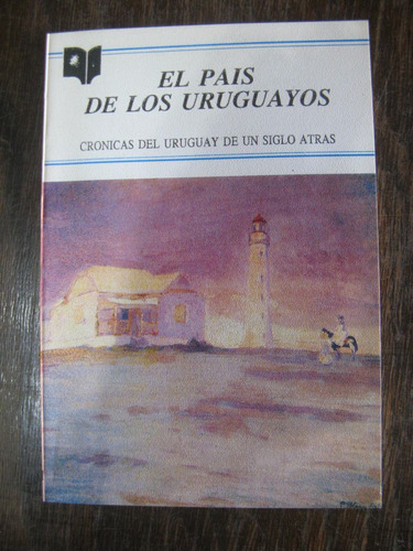 el país de los uruguayos. varios autores