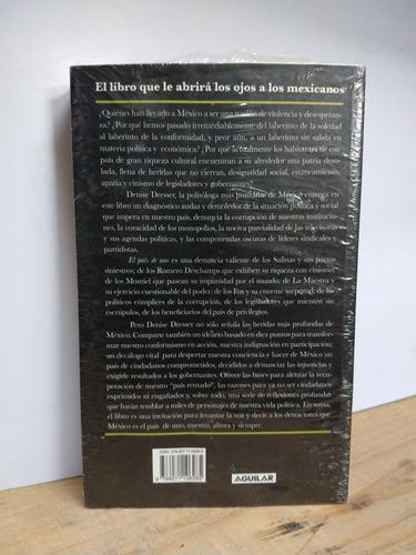 el país de uno / denisse dresser / ed. aguilar / nuevo