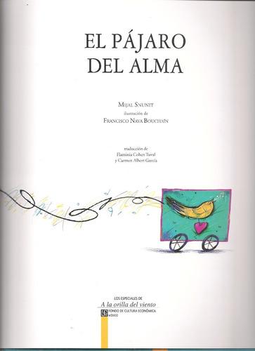el pájaro del alma (cuento infantil / nuevo) / mijal snunit