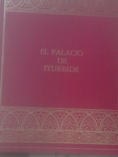 el palacio de iturbide