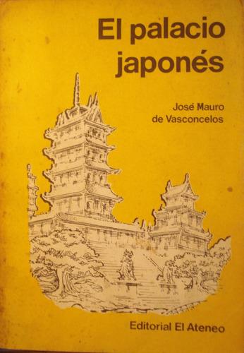 el palacio japones, de jose mauro de vasconcelos